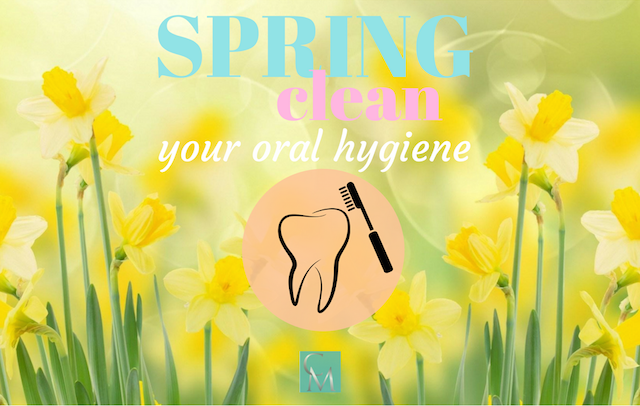 spring clean your oral hygiene